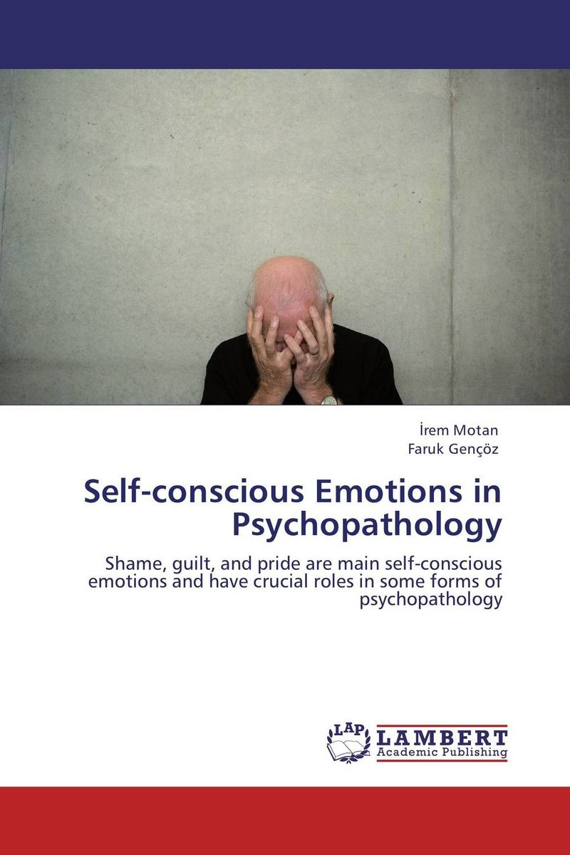 Self-conscious Emotions in Psychopathology edgar iii wachenheim common stocks and common sense the strategies analyses decisions and emotions of a particularly successful value investor