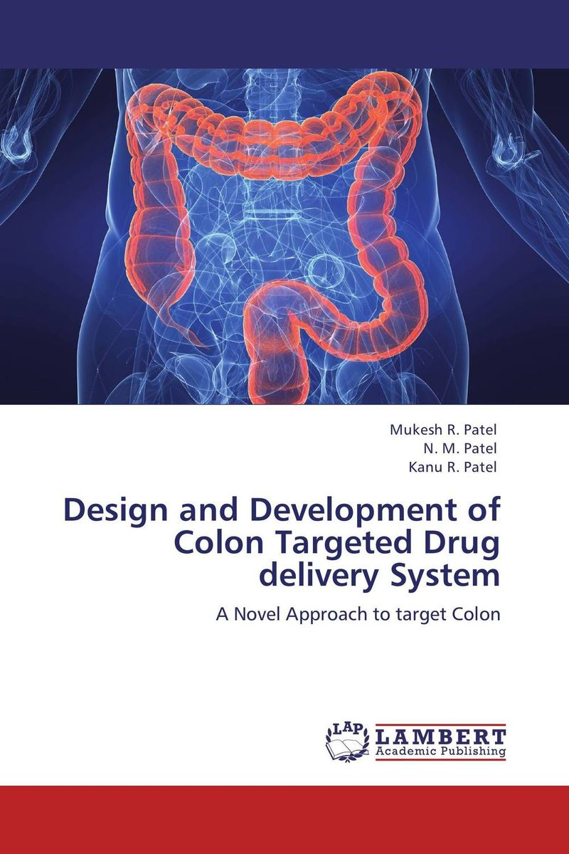 Design and Development of Colon Targeted Drug delivery System design and development of niosomal delivery system for ketoprofen