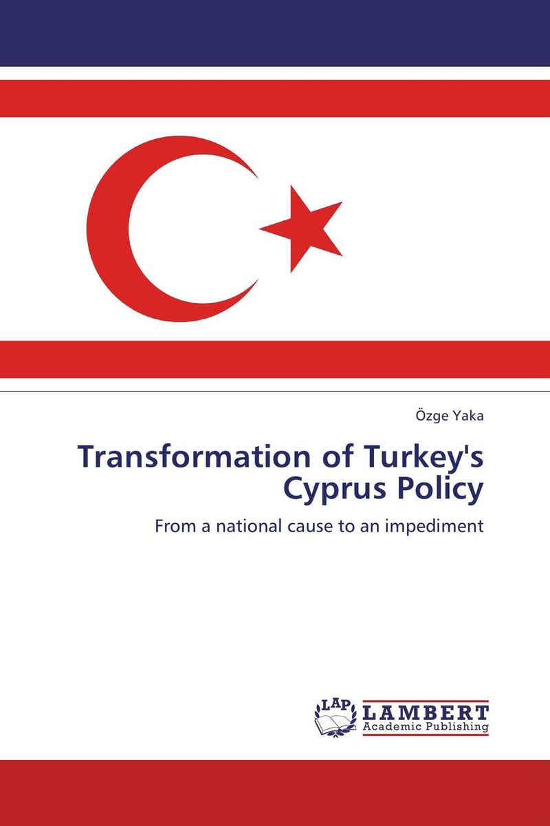 Transformation of Turkey's Cyprus Policy sb 1070 a case study on state sponsored immigration policy