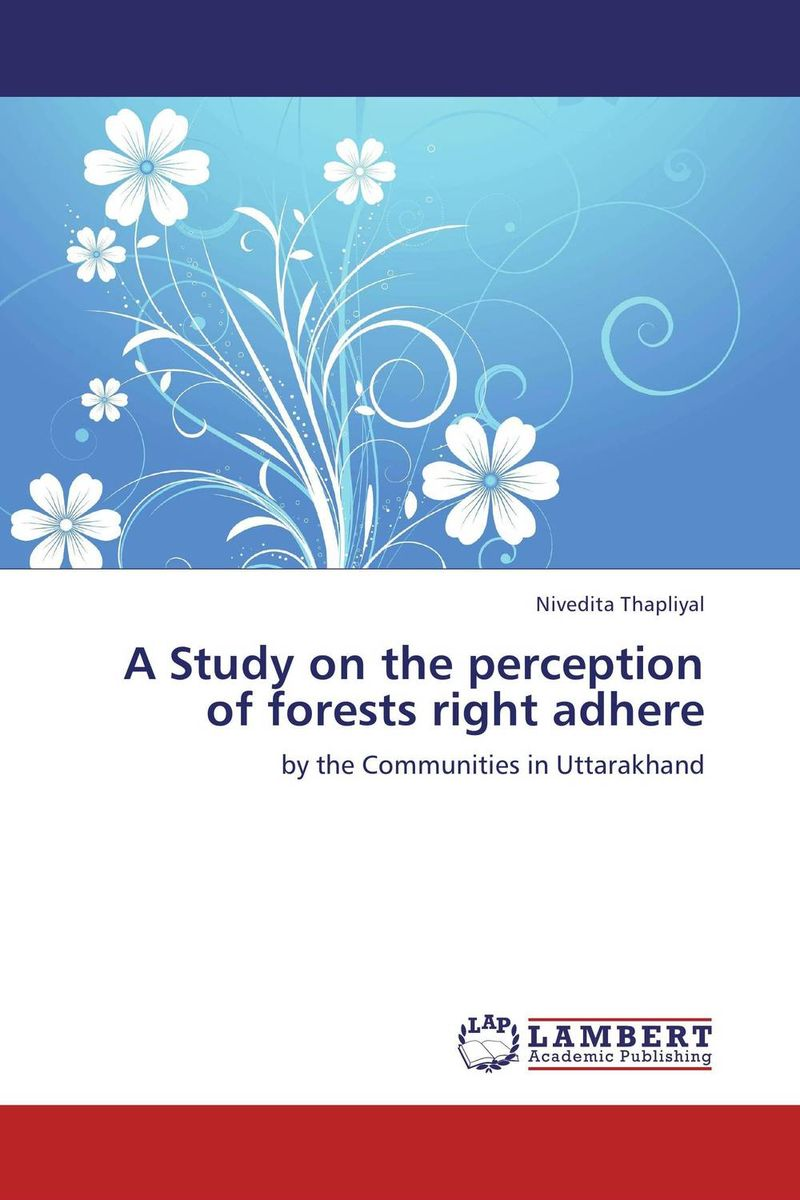 A Study on the perception of forests right adhere the heir