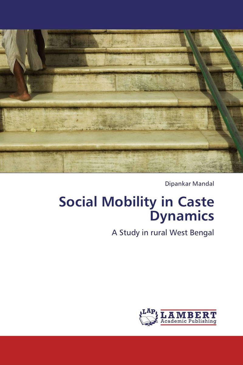 Social Mobility in Caste Dynamics space and mobility in palestine