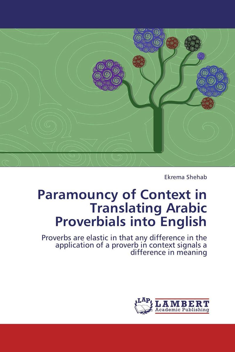 Paramouncy of Context in Translating Arabic Proverbials into English расческа мужская 623 6