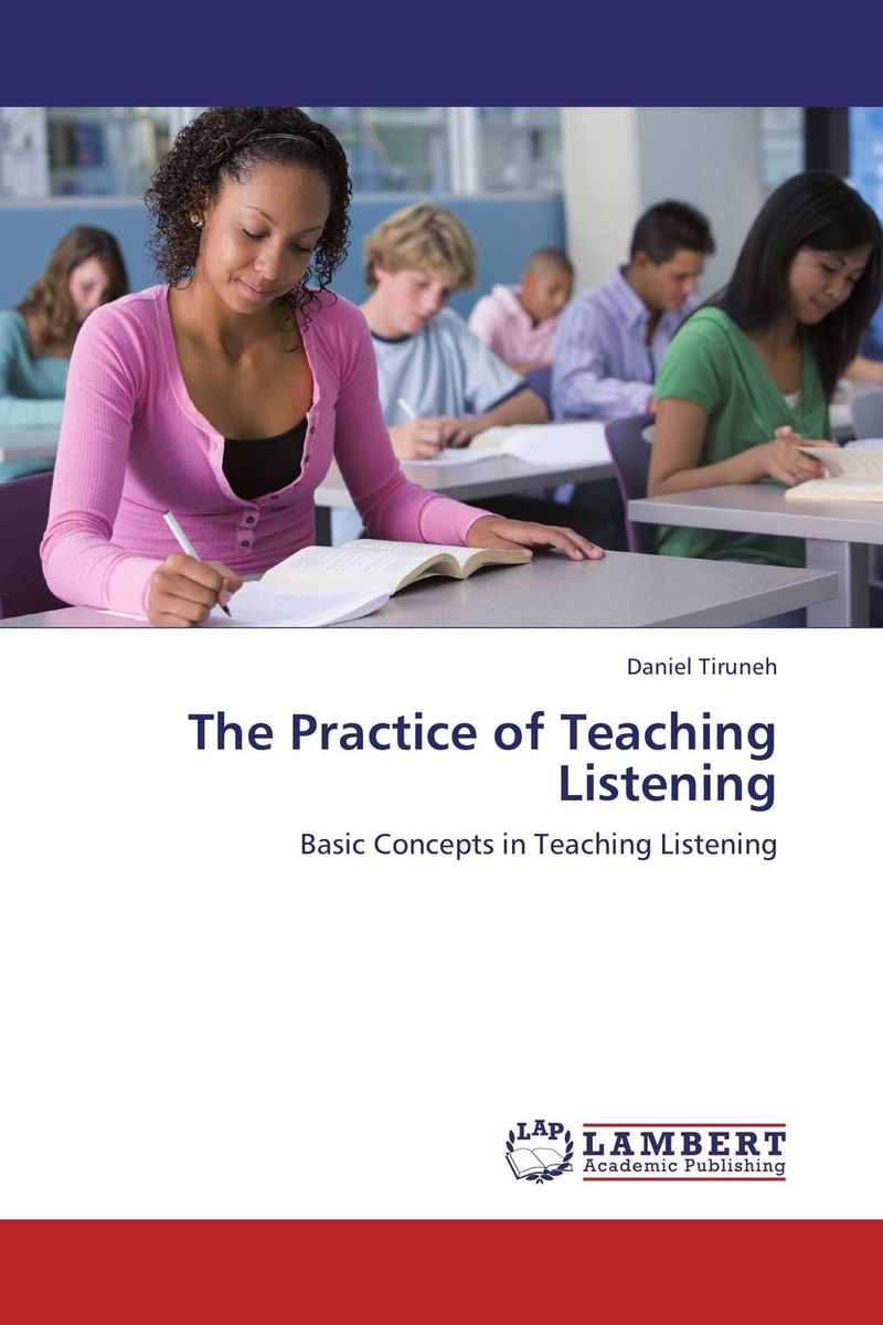 The Practice of Teaching Listening listening