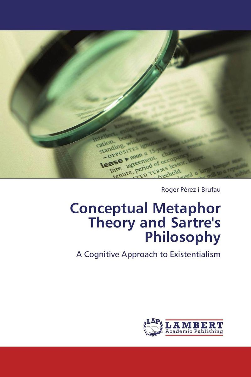 Conceptual Metaphor Theory and Sartre's Philosophy illness as metaphor and aids and its metaphors