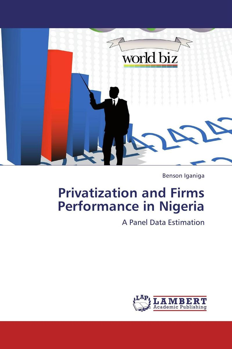 Privatization and Firms Performance in Nigeria privatization and firms performance in nigeria