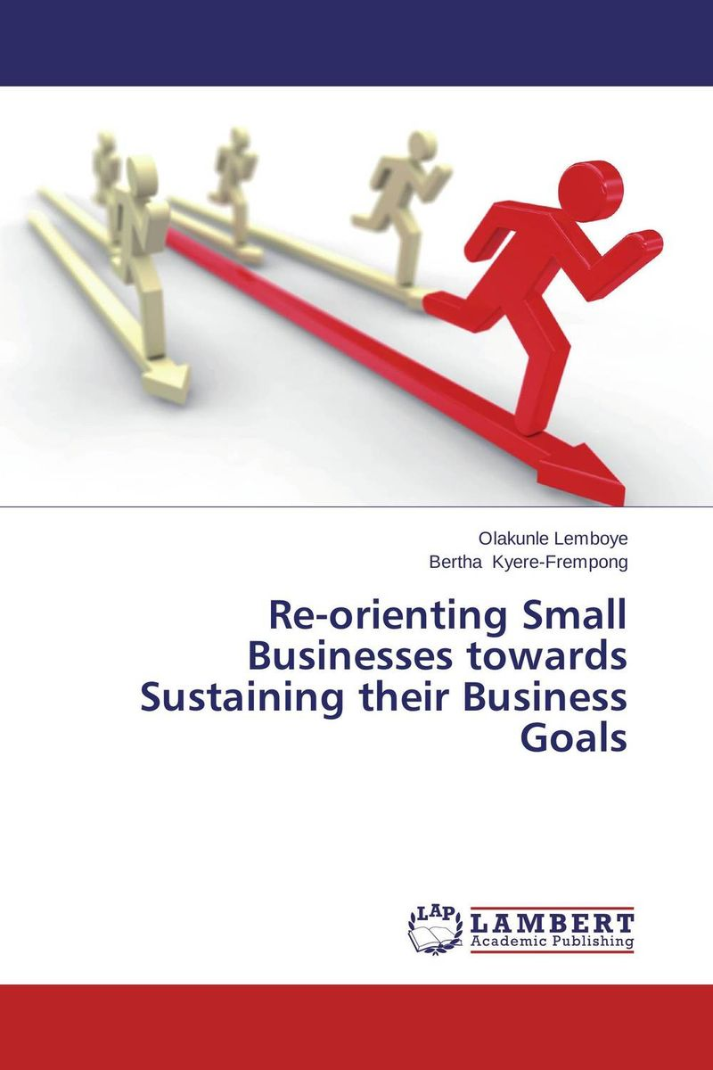 Re-orienting Small Businesses towards Sustaining their Business Goals