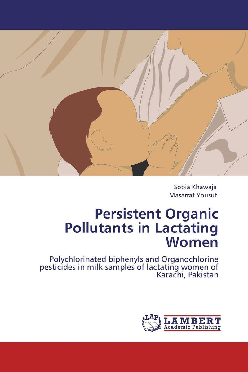Persistent Organic Pollutants in Lactating Women брюки picture organic брюки