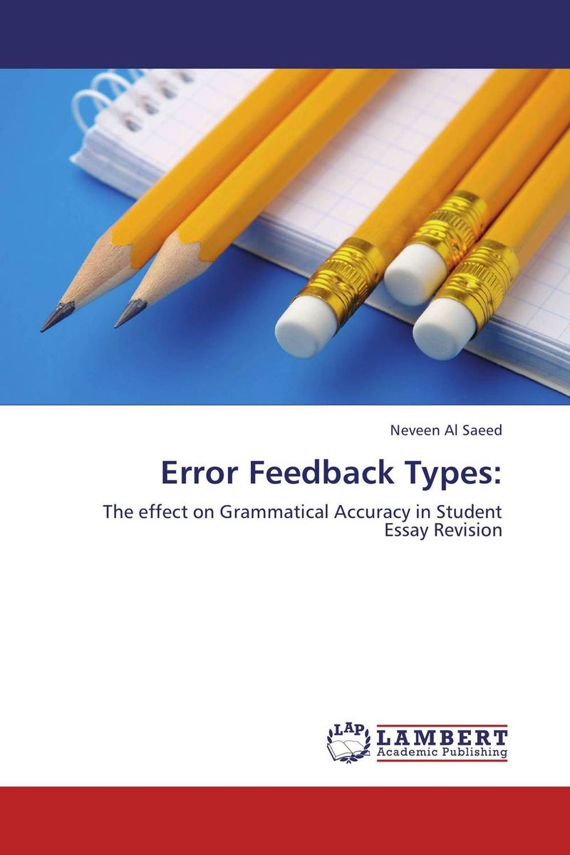 Error Feedback Types: the comedy of errors