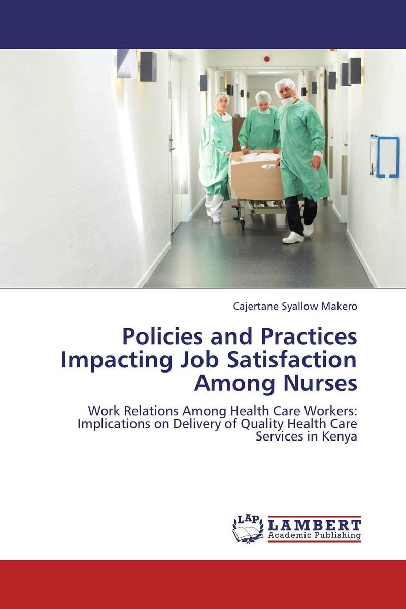 impact of leadership styles on job satisfaction of nurses The influence of leadership style on job satisfaction it is clearly indicated that leadership styles have influence to the job job satisfaction of nurses.