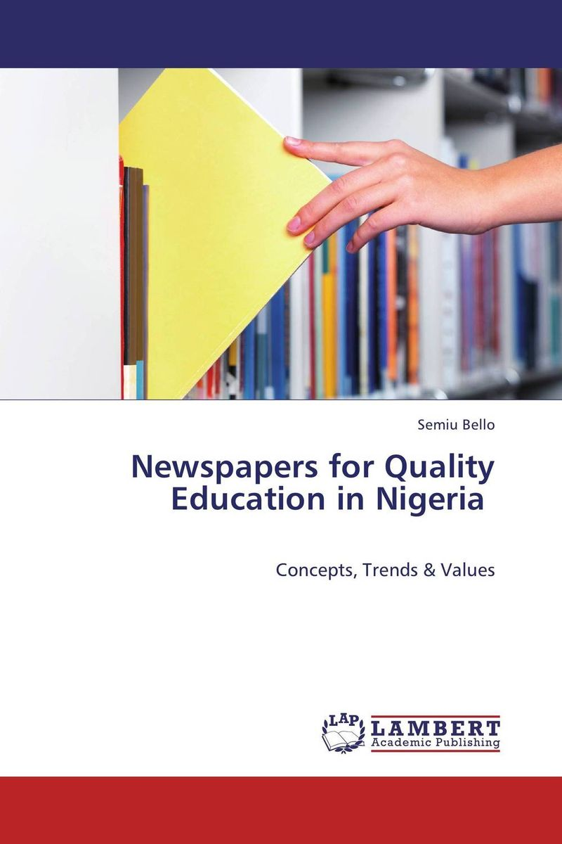 Newspapers for Quality Education in Nigeria system of education in nigeria