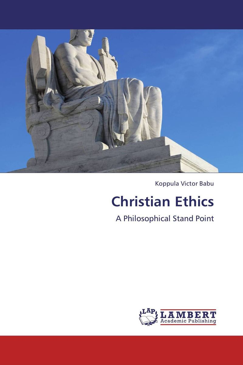 Christian Ethics ethics and world politics