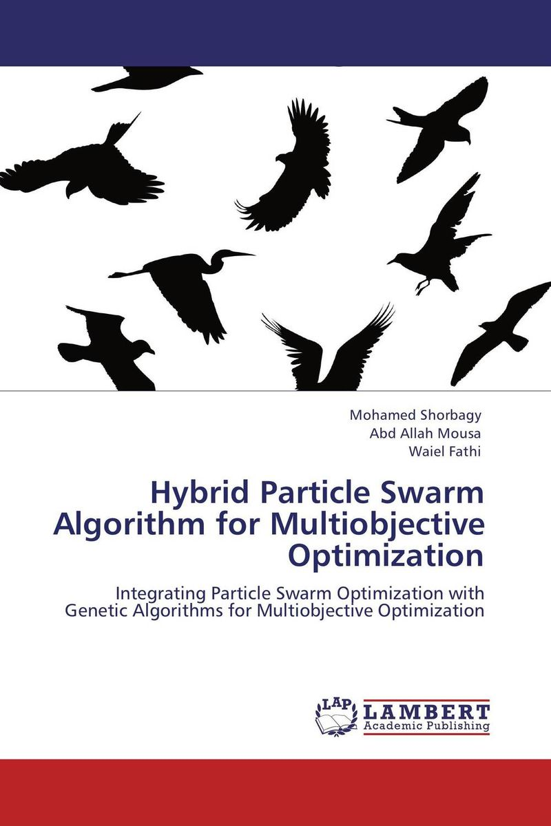 Hybrid Particle Swarm Algorithm for Multiobjective Optimization the application of global ethics to solve local improprieties
