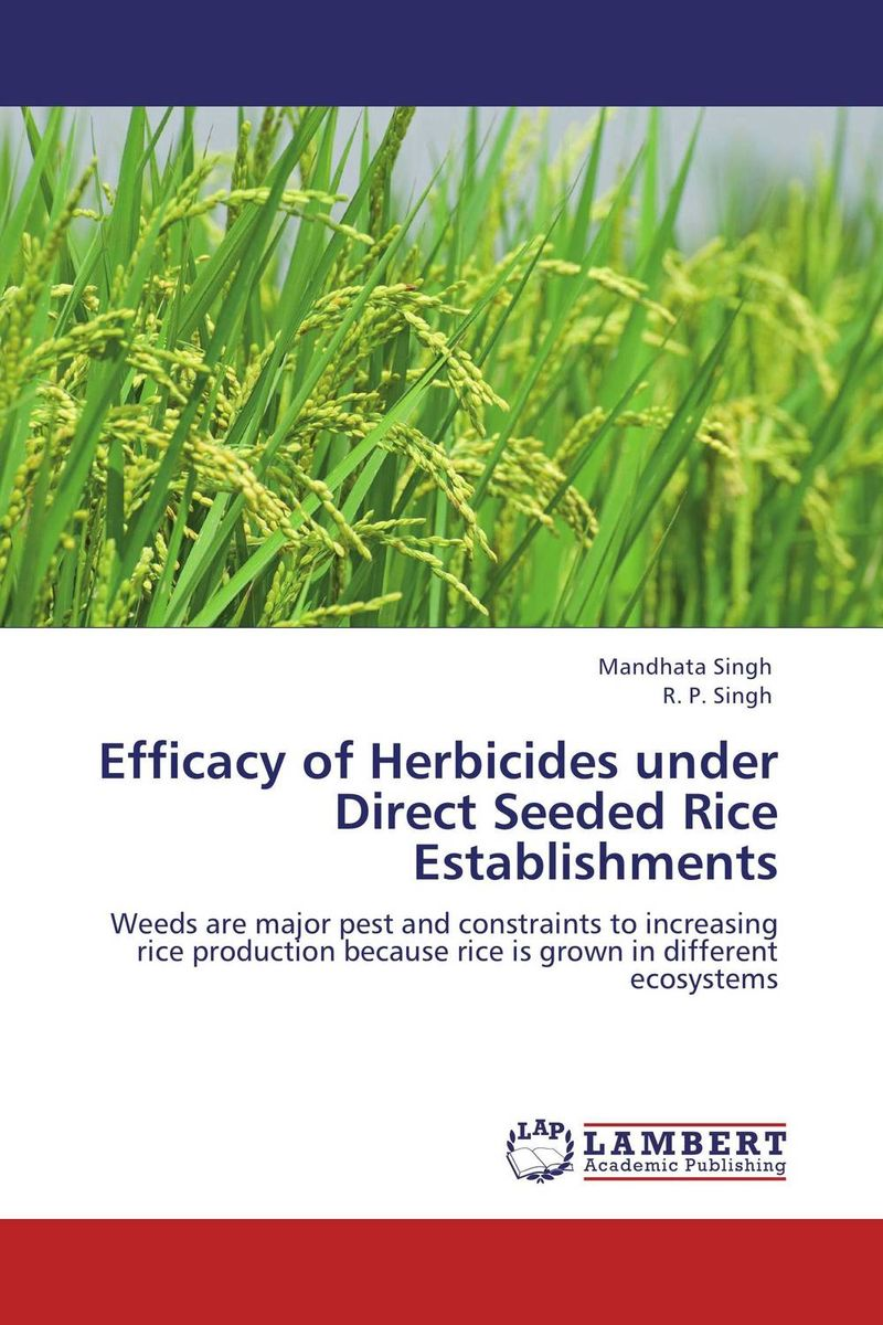 Efficacy of Herbicides under Direct Seeded Rice Establishments brijesh yadav and rakesh kumar soil zinc fractions and nutritional composition of seeded rice