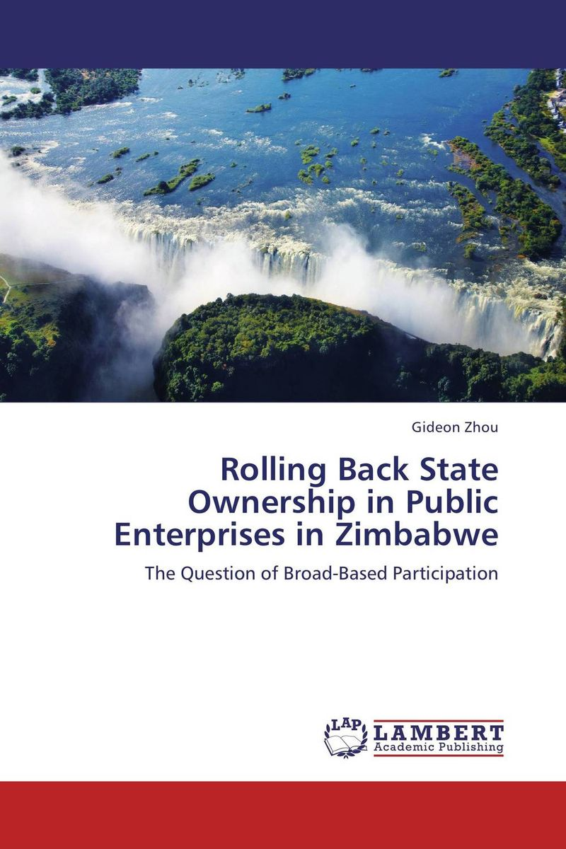 Rolling Back State Ownership in Public Enterprises in Zimbabwe the concept of collective ownership in ship