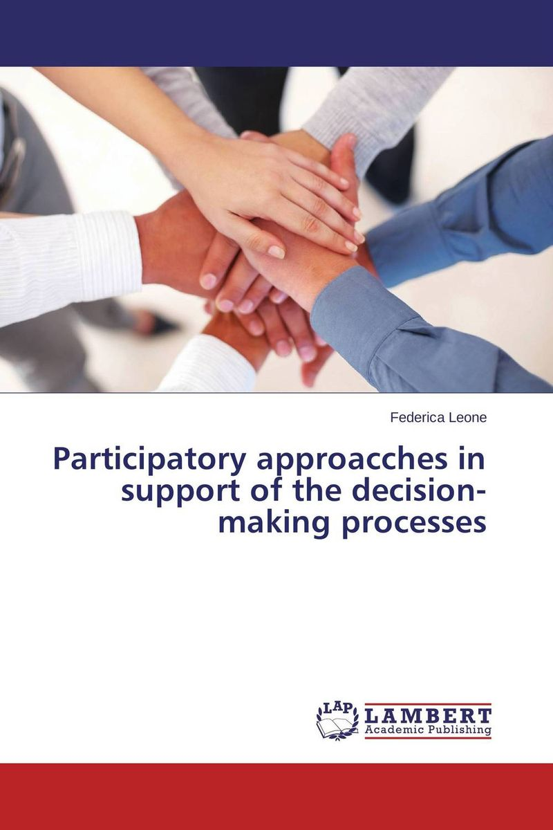 Participatory approacches in support of the decision-making processes citizen participation in budget processes