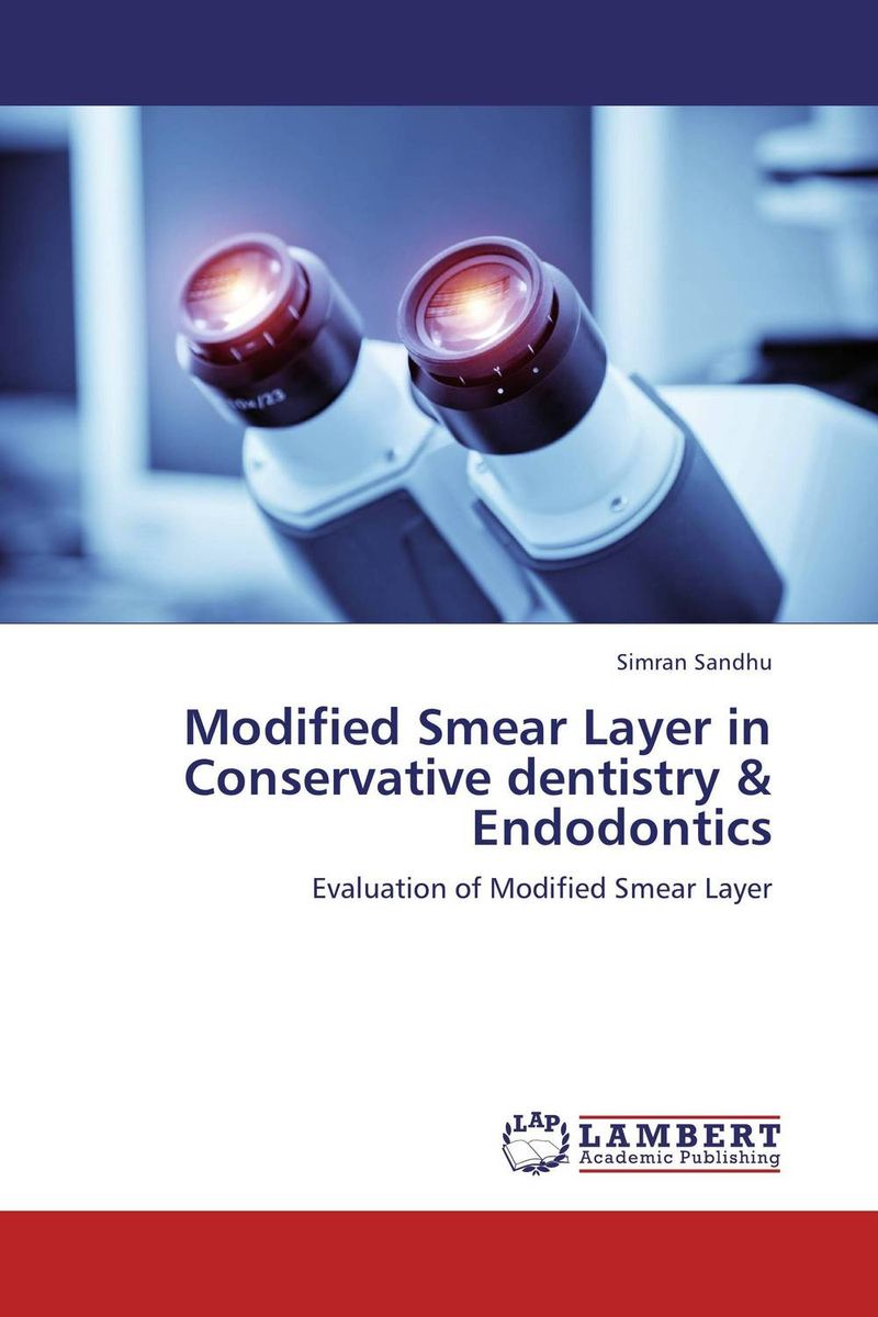 Modified Smear Layer in Conservative dentistry & Endodontics the teeth with root canal students to practice root canal preparation and filling actually
