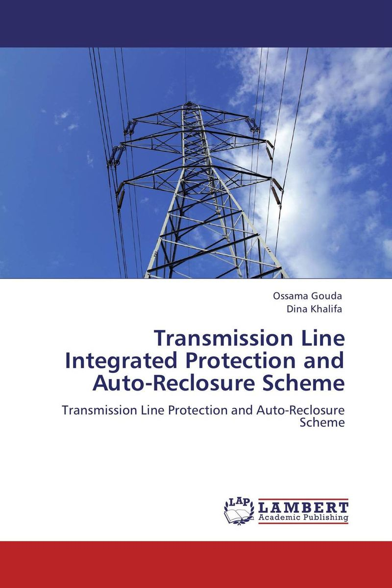 Transmission Line Integrated Protection and Auto-Reclosure Scheme dilbag singh gill evaluating overheads of integrated multilevel checkpointing algorithms