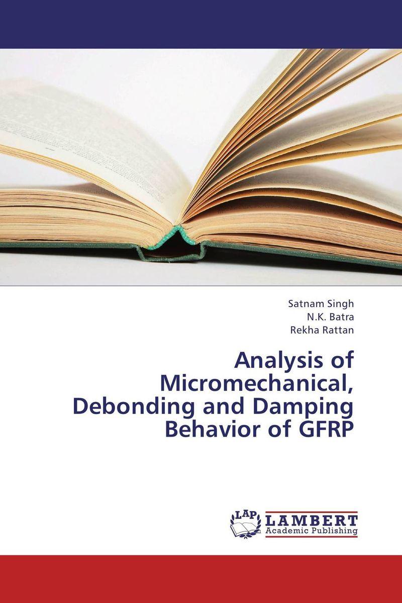 Analysis of Micromechanical, Debonding and Damping Behavior of GFRP hina malik quantification of mechanical properties of mwcnts by sem analysis