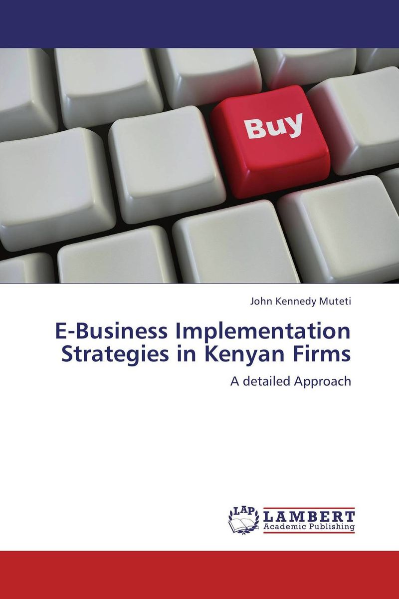 E-Business Implementation Strategies in Kenyan Firms small firms in tourism