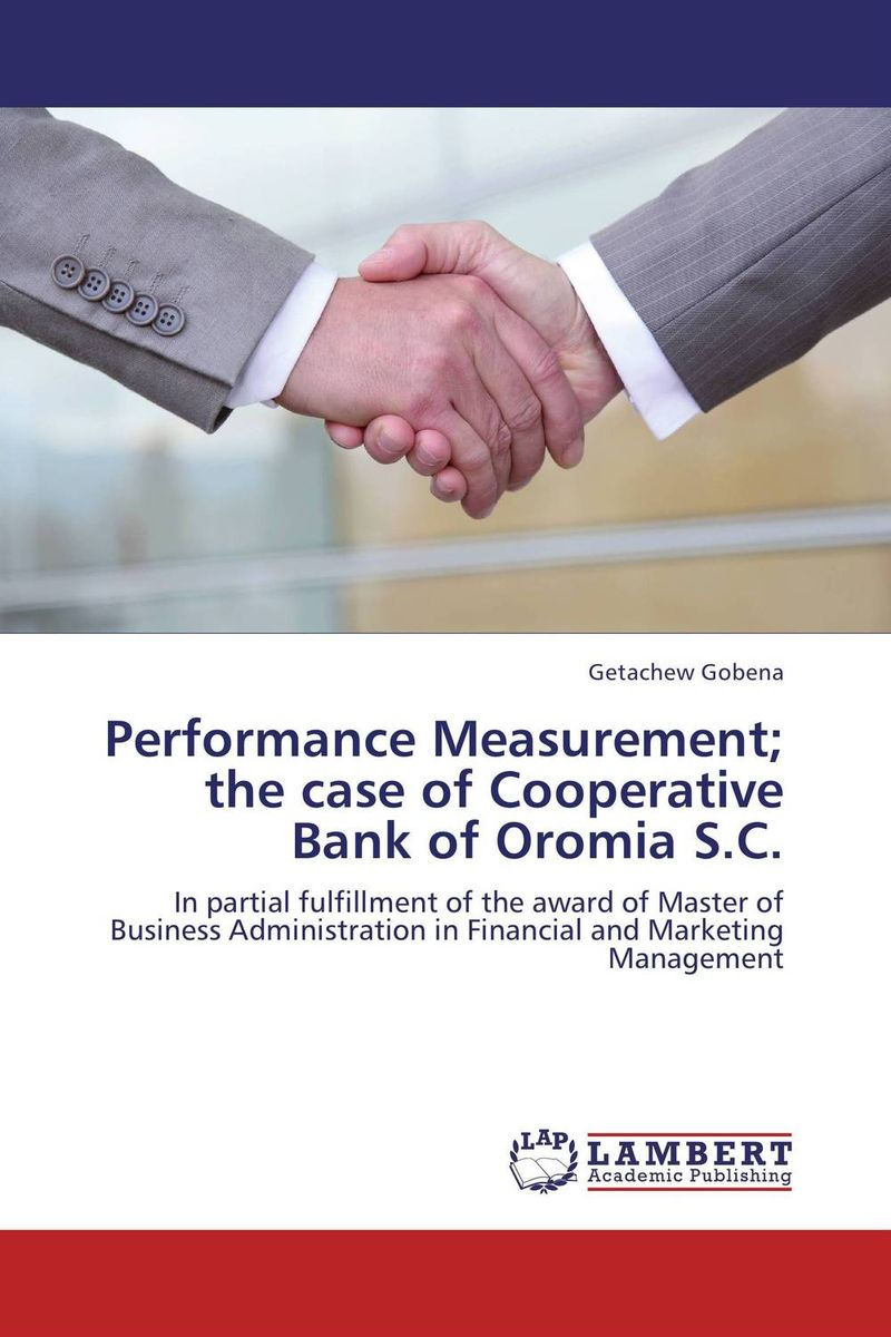 Performance Measurement; the case of Cooperative Bank of Oromia S.C. 010 046 electric guitar strings nickel alloy orphee rx 17