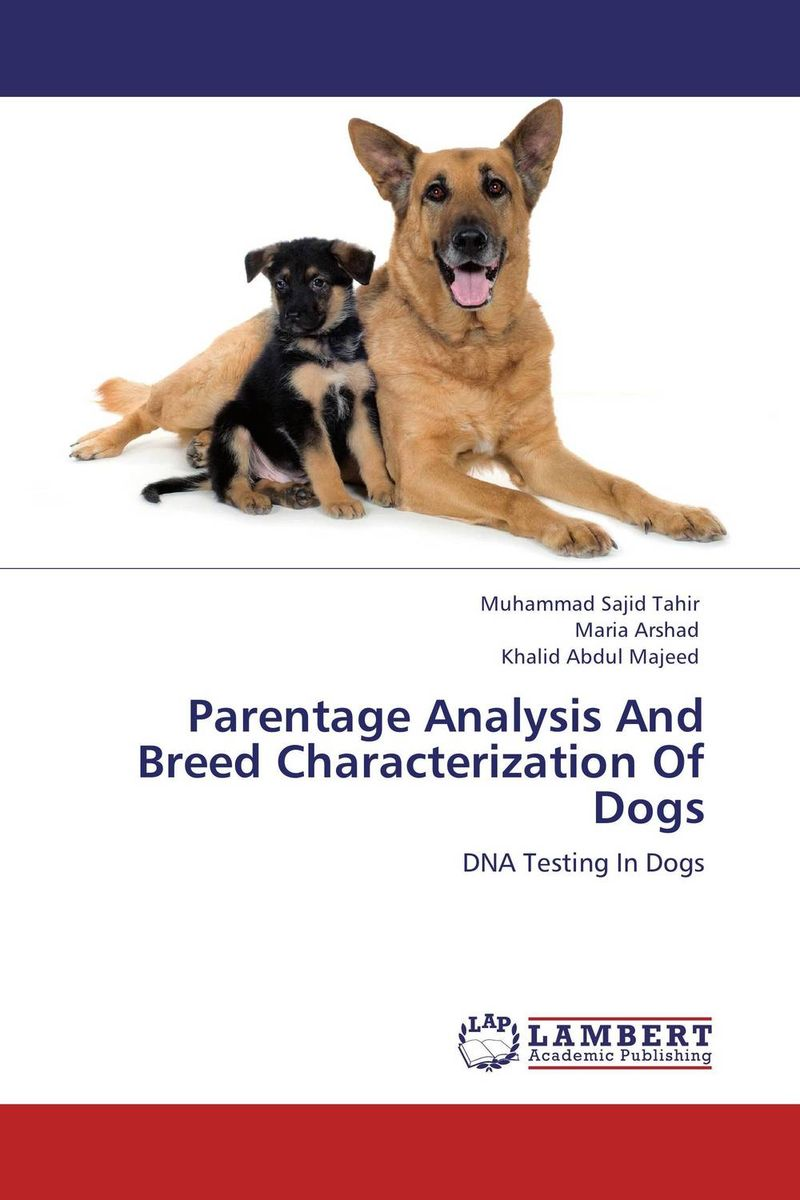 Parentage Analysis And Breed Characterization Of Dogs purnima sareen sundeep kumar and rakesh singh molecular and pathological characterization of slow rusting in wheat