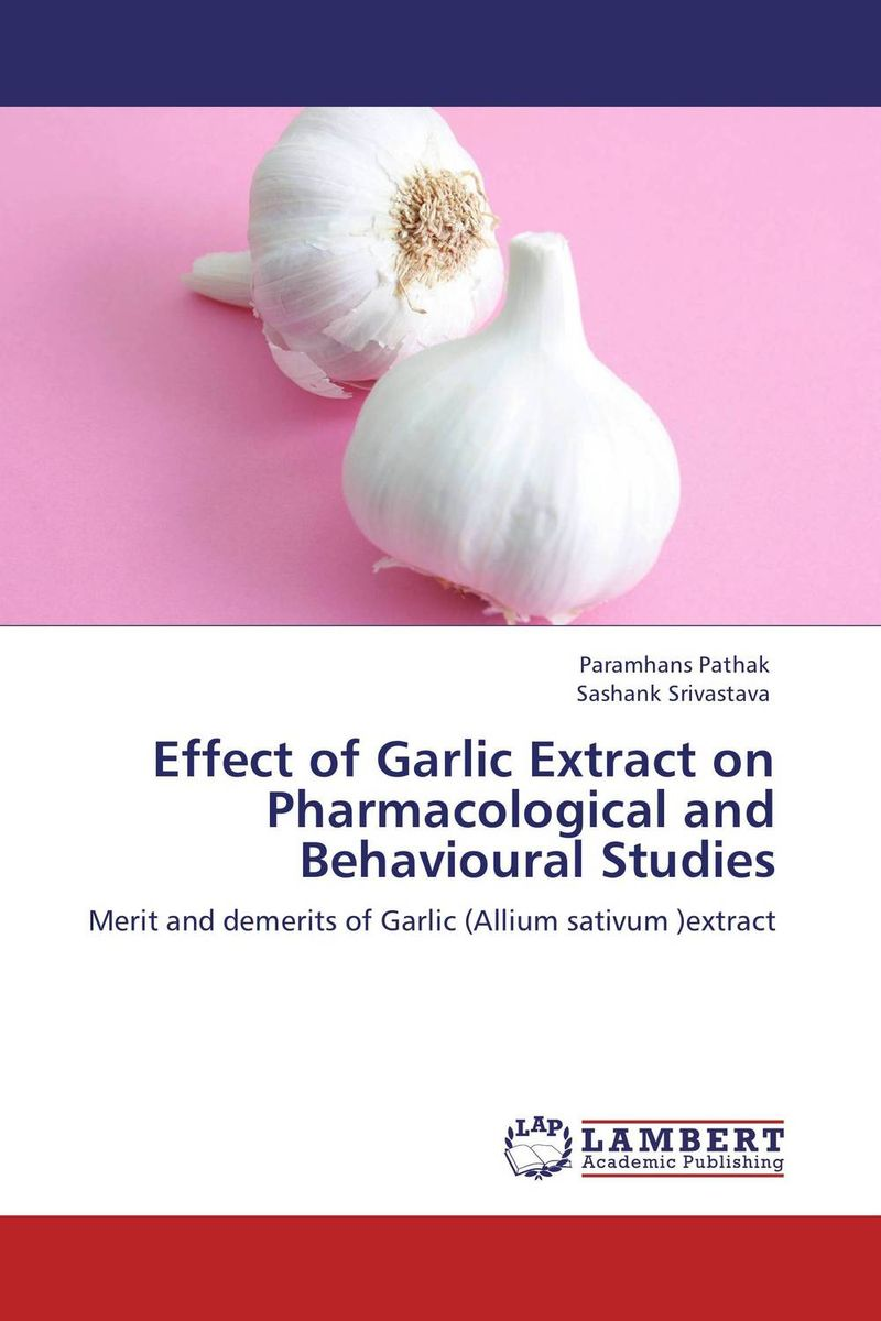 Effect of Garlic Extract on Pharmacological and Behavioural Studies effect of the organic extract of catha edulis forsk