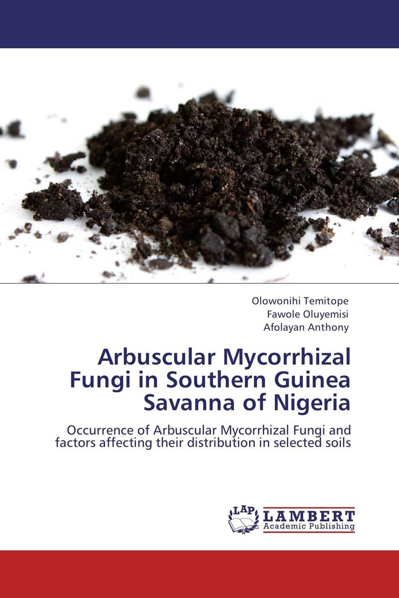 Arbuscular Mycorrhizal Fungi in Southern Guinea Savanna of Nigeria dr gauri rane and dr r v gandhe diversity of fungi from some indian soils