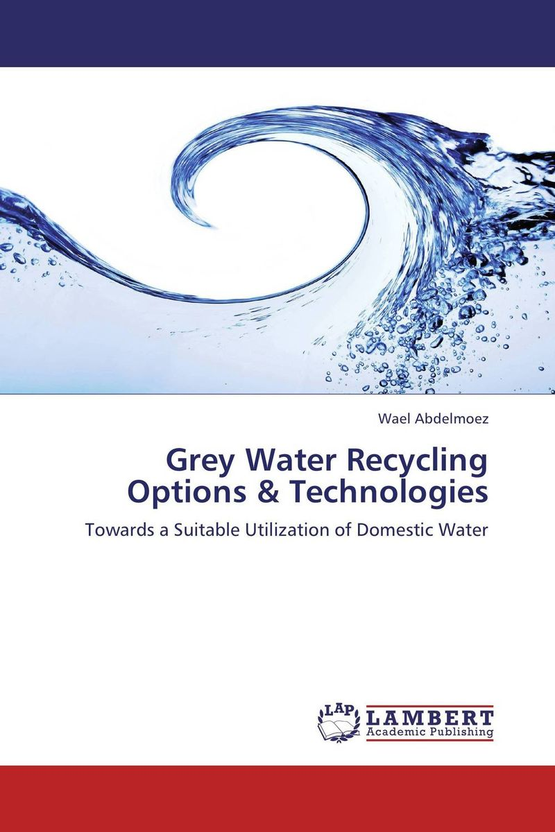 Grey Water Recycling Options & Technologies mobile waste processing systems and treatment technologies