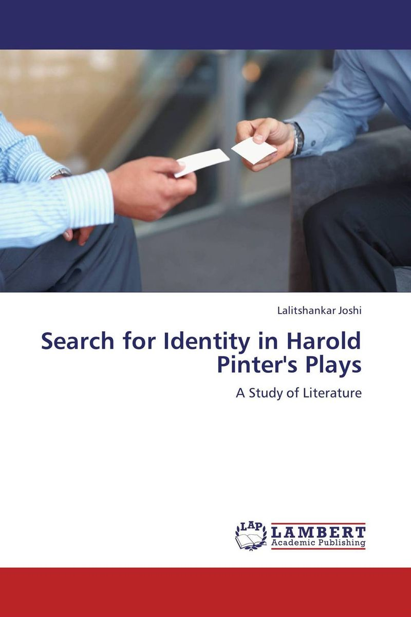 Search for Identity in Harold Pinter's Plays language policy and identity in a diverse society