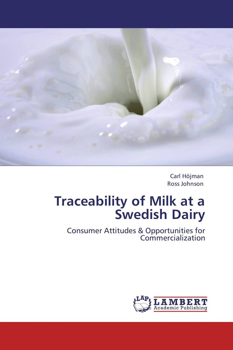 Traceability of Milk at a Swedish Dairy the strategic value of ict for swedish business leadership