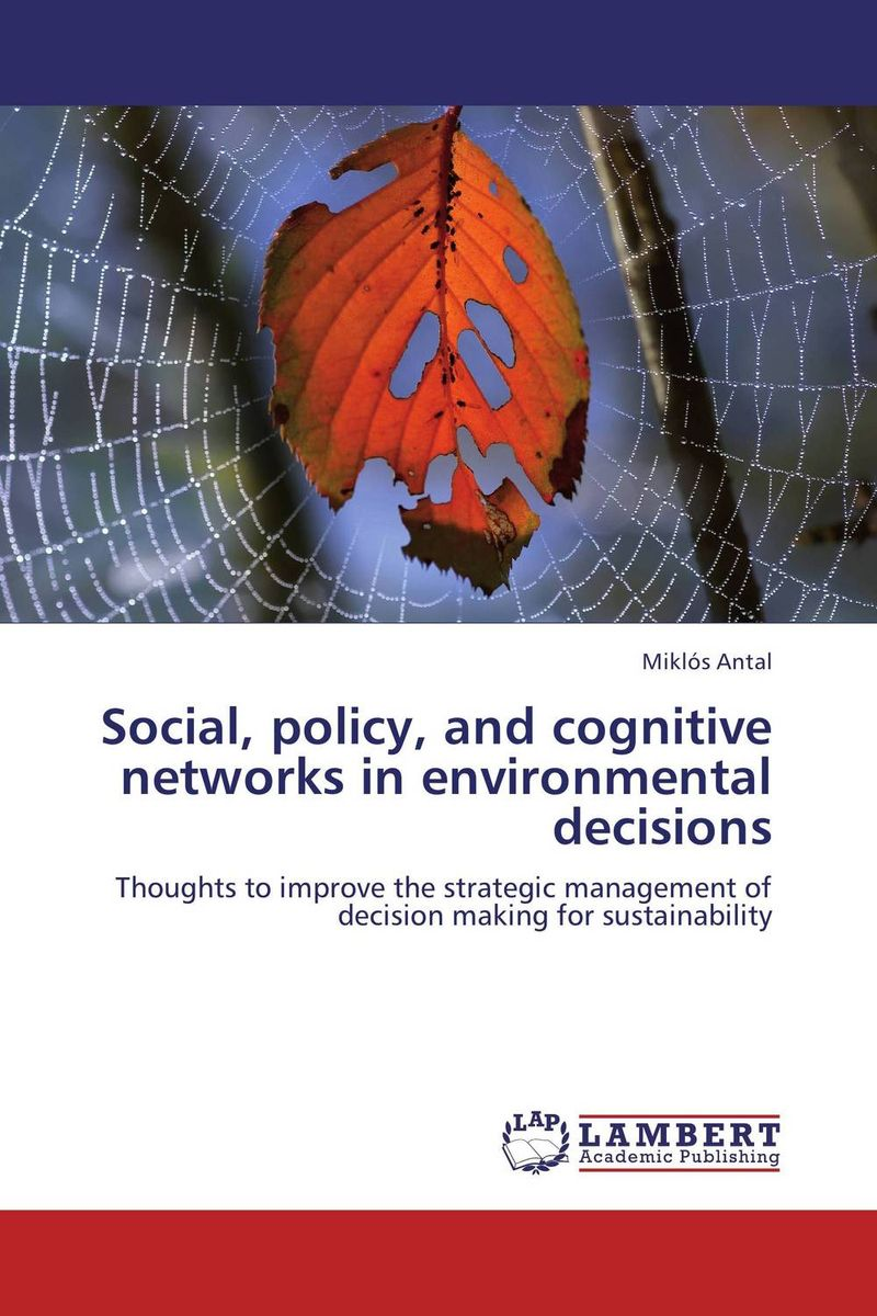 Social, policy, and cognitive networks in environmental decisions voluntary associations in tsarist russia – science patriotism and civil society