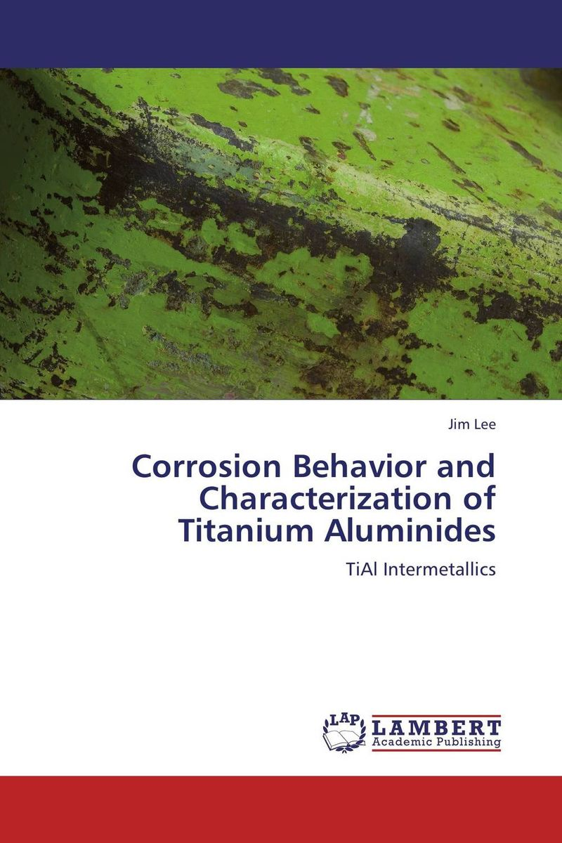 Corrosion Behavior and Characterization of Titanium Aluminides eric holtzclaw v laddering unlocking the potential of consumer behavior