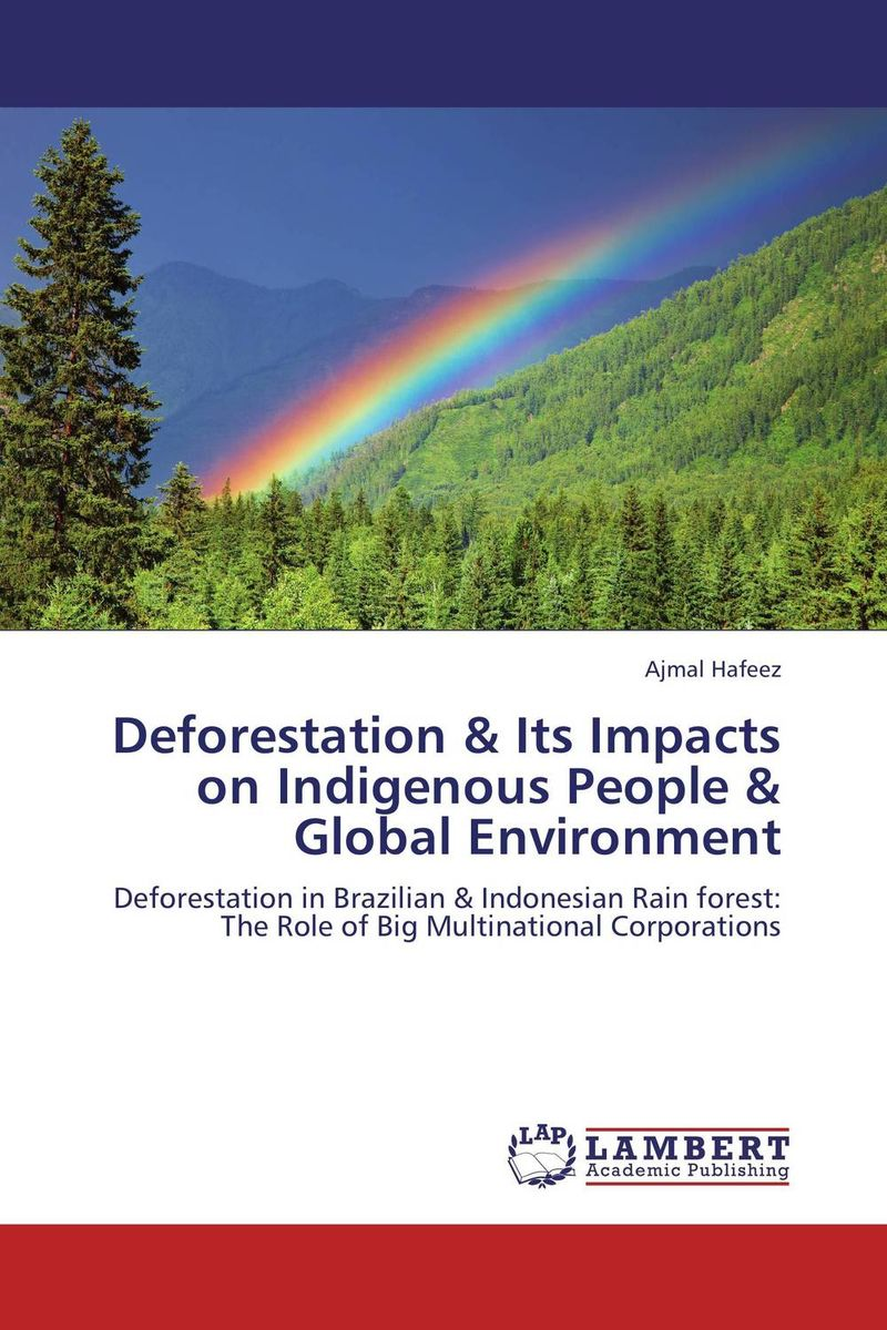 Фото Deforestation & Its Impacts on Indigenous People & Global Environment the impacts of partnership on global value chain and suppliers