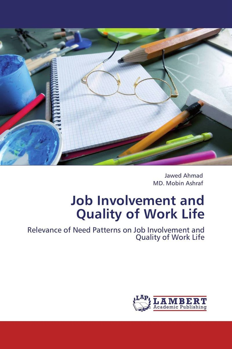 Job Involvement and Quality of Work Life work types
