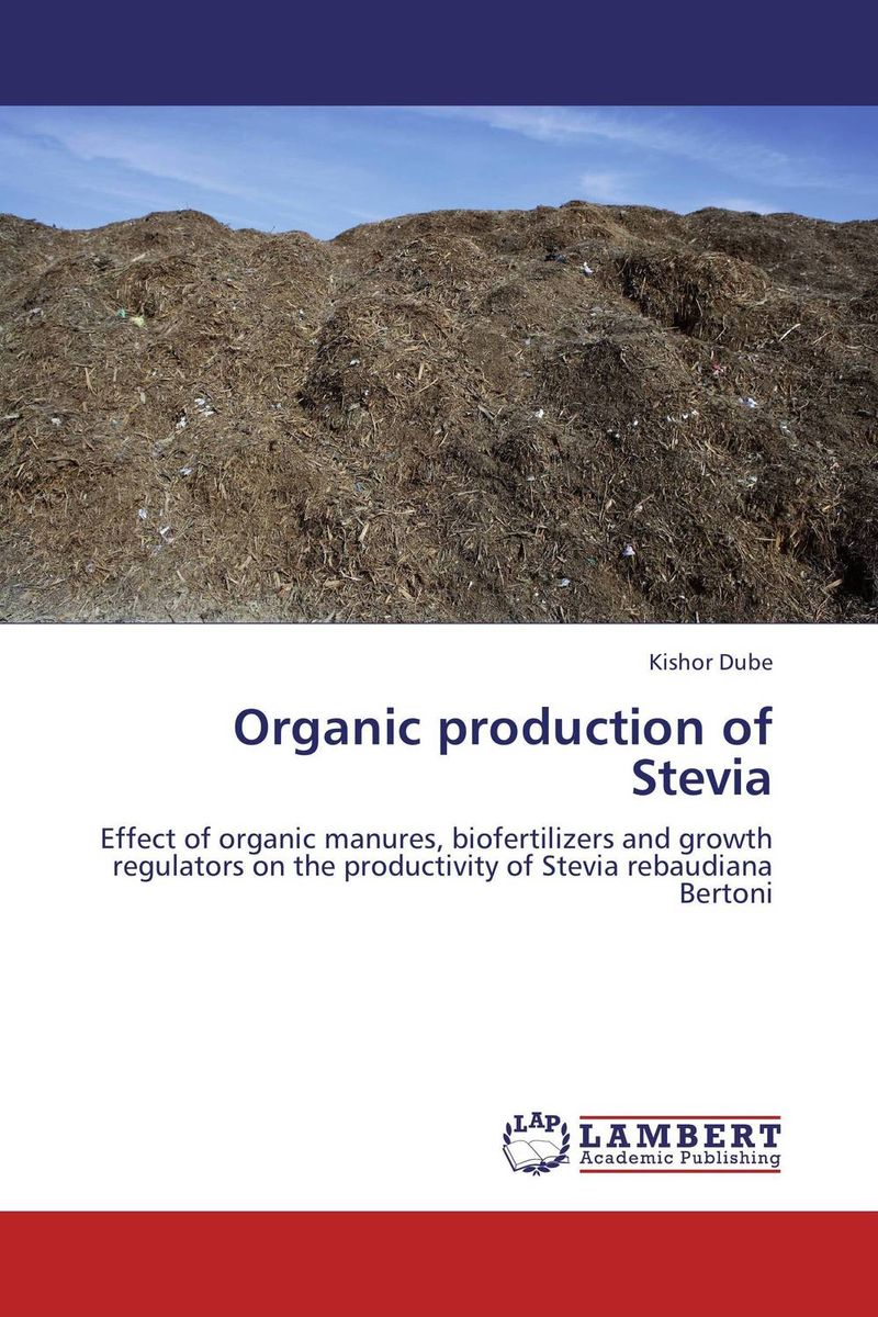 Organic production of Stevia
