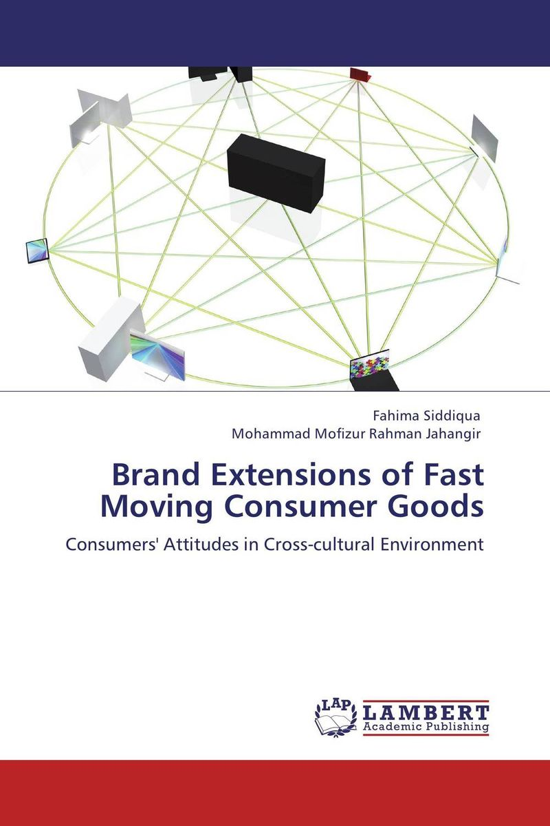 Brand Extensions of Fast Moving Consumer Goods the uk fast moving consumer good fmcg business