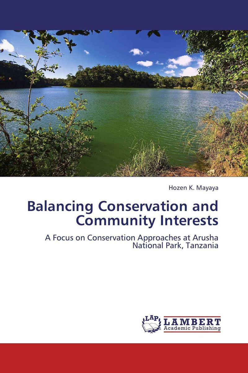 Balancing Conservation and Community Interests livelihood and conservation