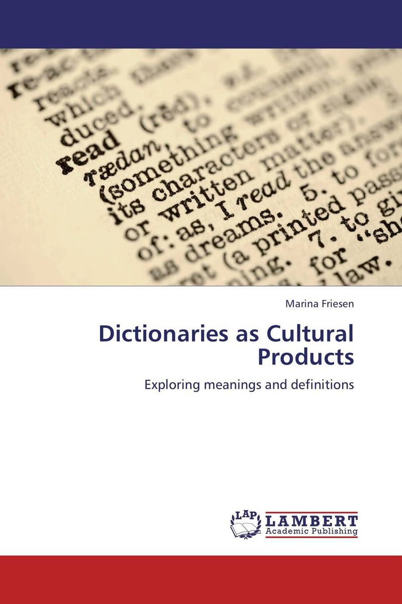Dictionaries as Cultural Products