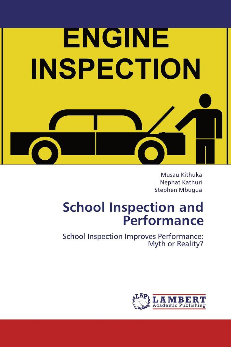 School Inspection and Performance fenix моя первая география энциклопедия в стихах