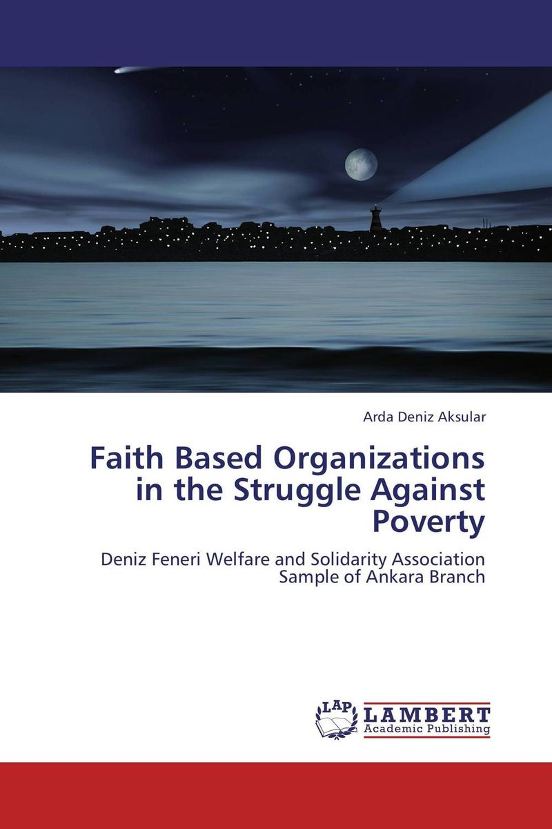 Faith Based Organizations in the Struggle Against Poverty jane mcloughlin faith based organisations in new zealand