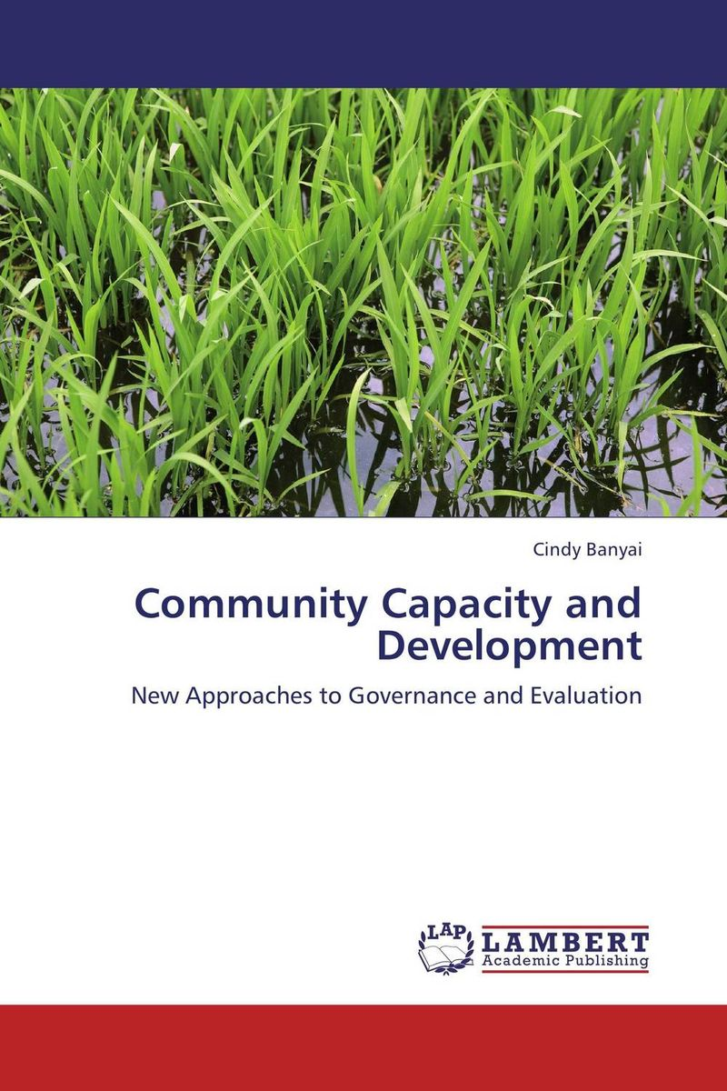Community Capacity and Development driven to distraction