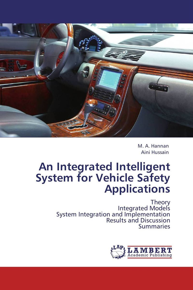 An Integrated Intelligent System for Vehicle Safety Applications mukhzeer mohamad shahimin and kang nan khor integrated waveguide for biosensor application