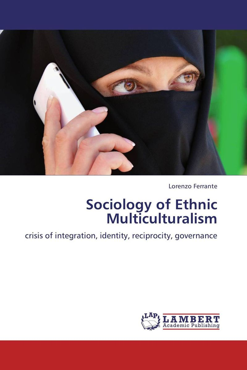 Фото Sociology of Ethnic Multiculturalism business and ethics in a country with political socio economic crisis