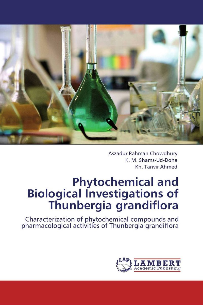 Phytochemical and Biological Investigations of Thunbergia grandiflora md rabiul islam s m ibrahim sumon and farhana lipi phytochemical evaluation of leaves of cymbopogan citratus