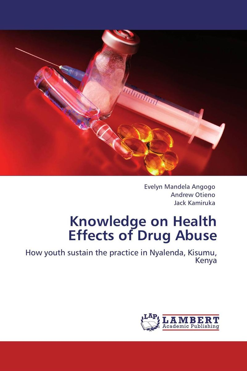 цена на Knowledge on Health Effects of Drug Abuse