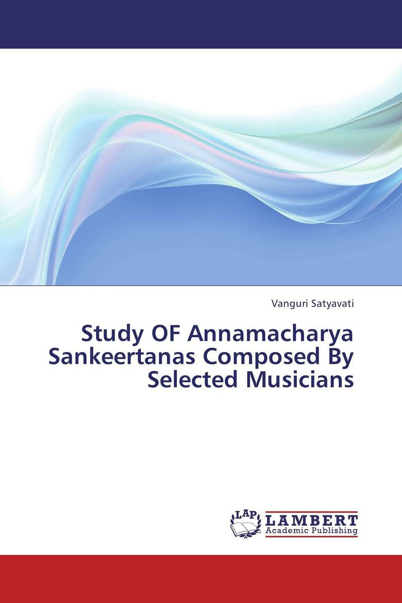 Study OF Annamacharya Sankeertanas Composed By  Selected Musicians 20th century fox
