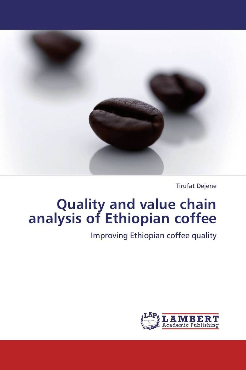 Quality and value chain analysis of Ethiopian coffee honey value chain analysis