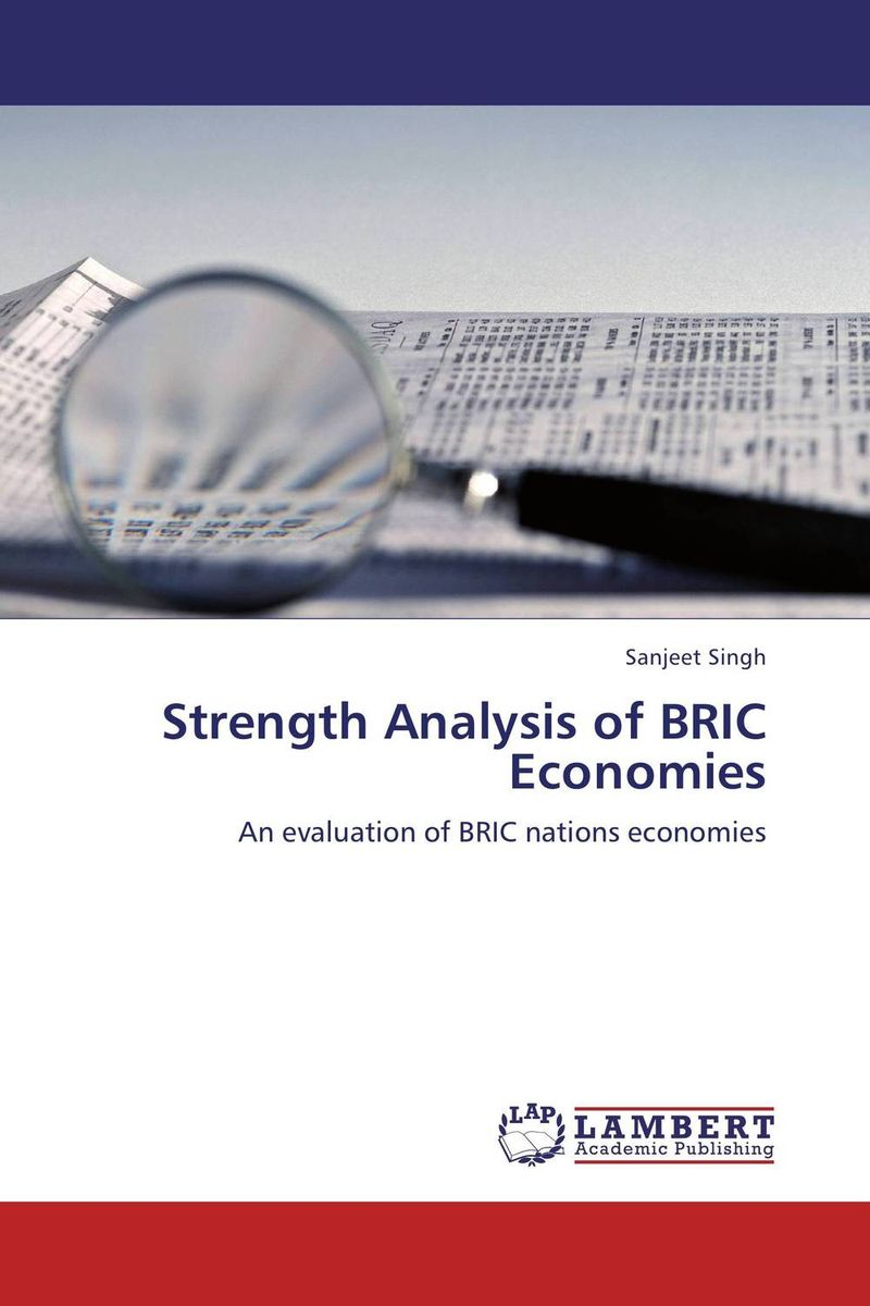 Strength Analysis of BRIC Economies nan zhou rough diamonds the four traits of successful breakout firms in bric countries