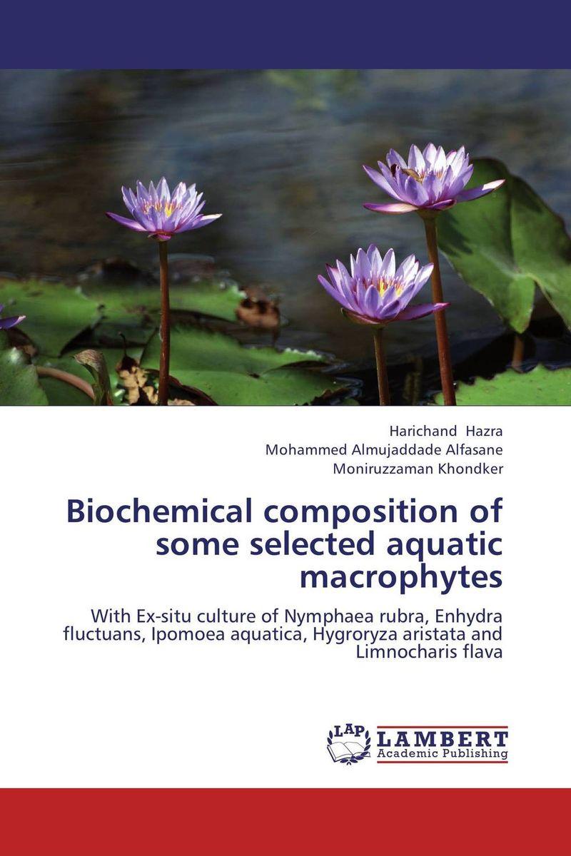 где купить Biochemical composition of some selected aquatic macrophytes по лучшей цене