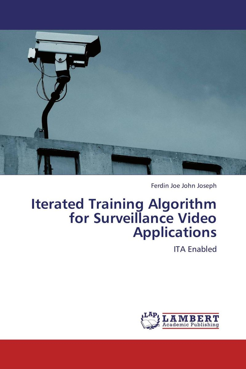 Iterated Training Algorithm for Surveillance Video Applications tactile sensation imaging for tumor detection